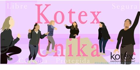 Kotex Unika, comoda, segura y fresca en todo momento #HablemosDeSaludVaginal