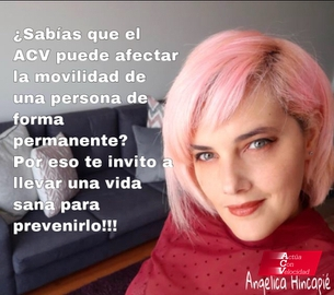El ACV puede afectar la movilidad #ActuaConVelocidad